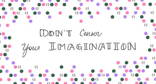 don't-censor-imagination